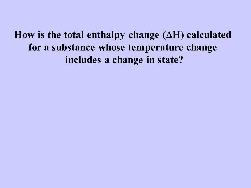 temperature added energy  H =  H fus x # mols  H =  H vap x # mols  = m x C gas x  t  = m x C liquid x  t  = m x C solid x  t