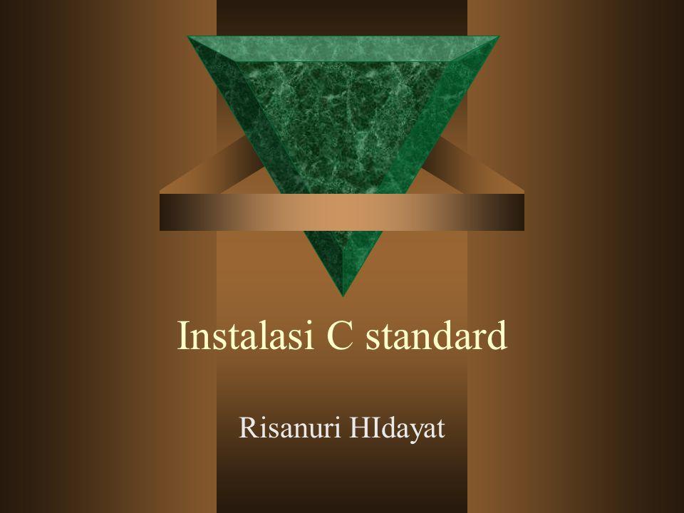 Instalasi C standard Risanuri HIdayat