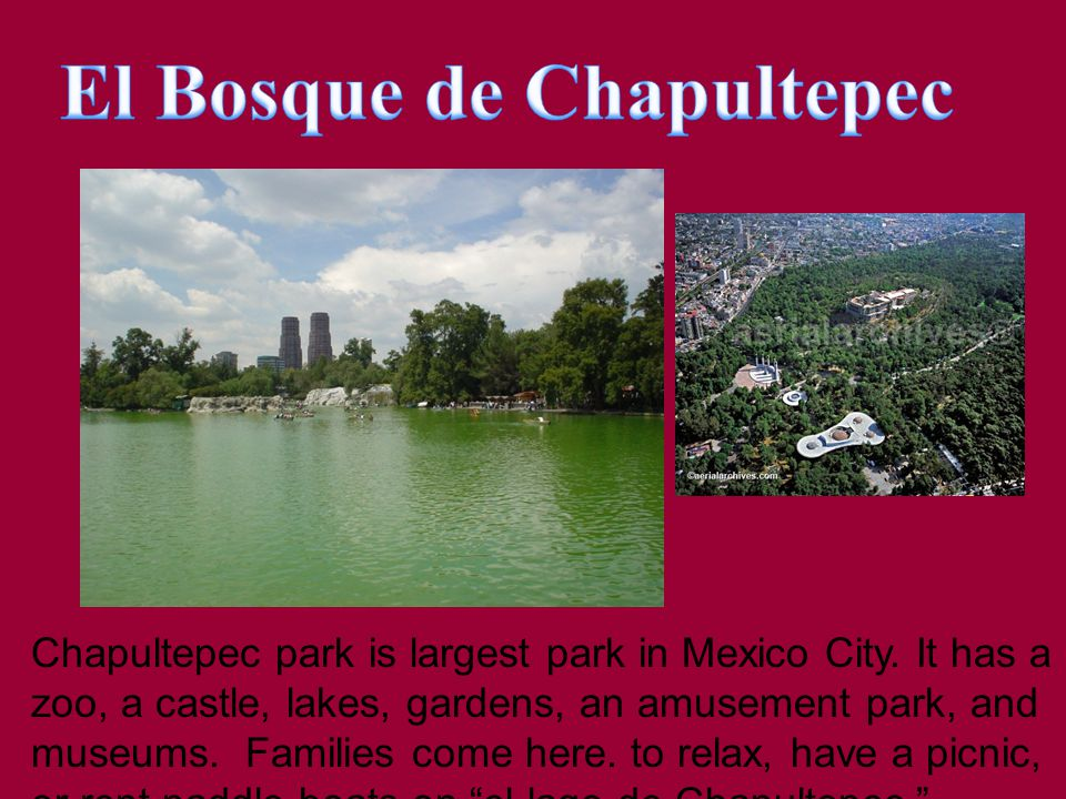 Chapultepec park is largest park in Mexico City.