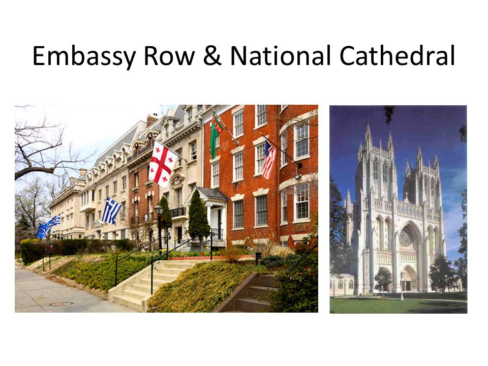 Embassy Row & National Cathedral
