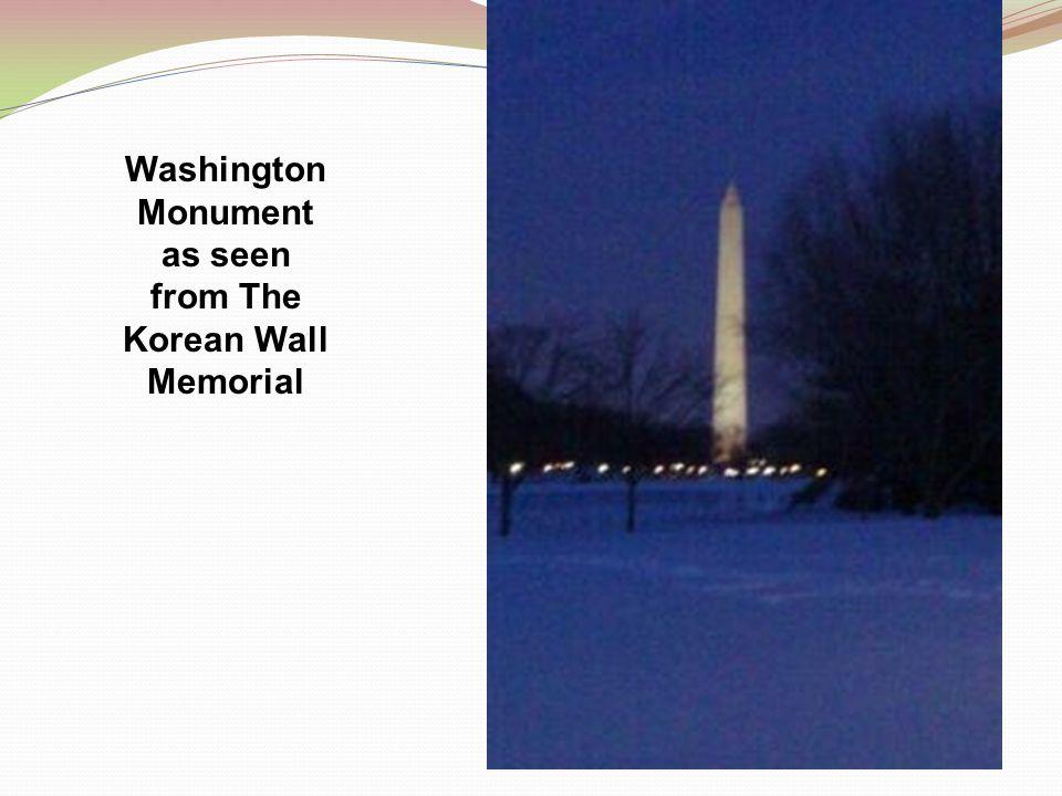 Washington Monument as seen from The Korean Wall Memorial