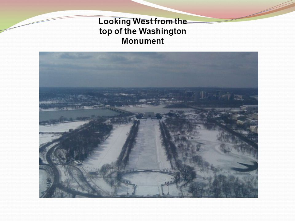 Looking West from the top of the Washington Monument