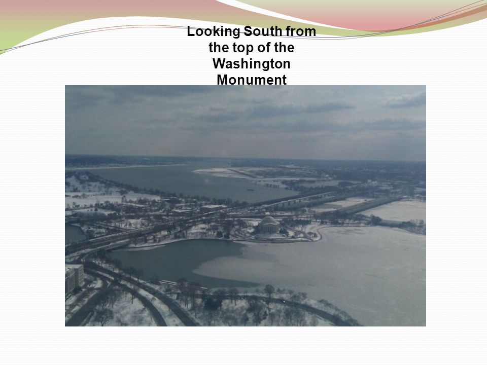 Looking South from the top of the Washington Monument