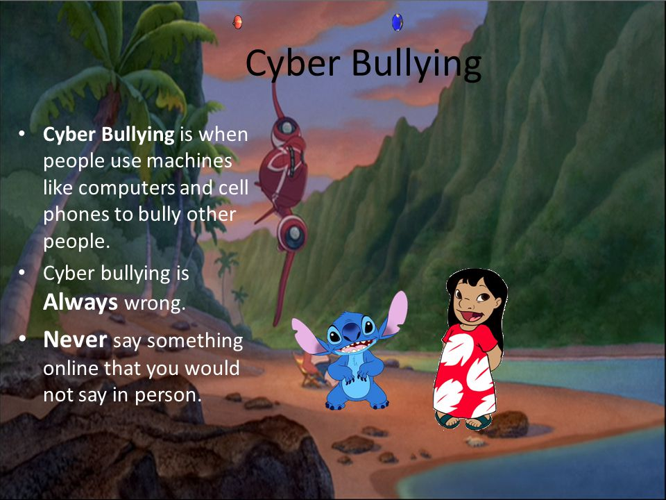 Cyber Bullying Cyber Bullying is when people use machines like computers and cell phones to bully other people. Cyber bullying is Always wrong. Never