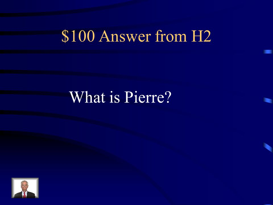 $100 Question from H2 Capital of South Dakota.