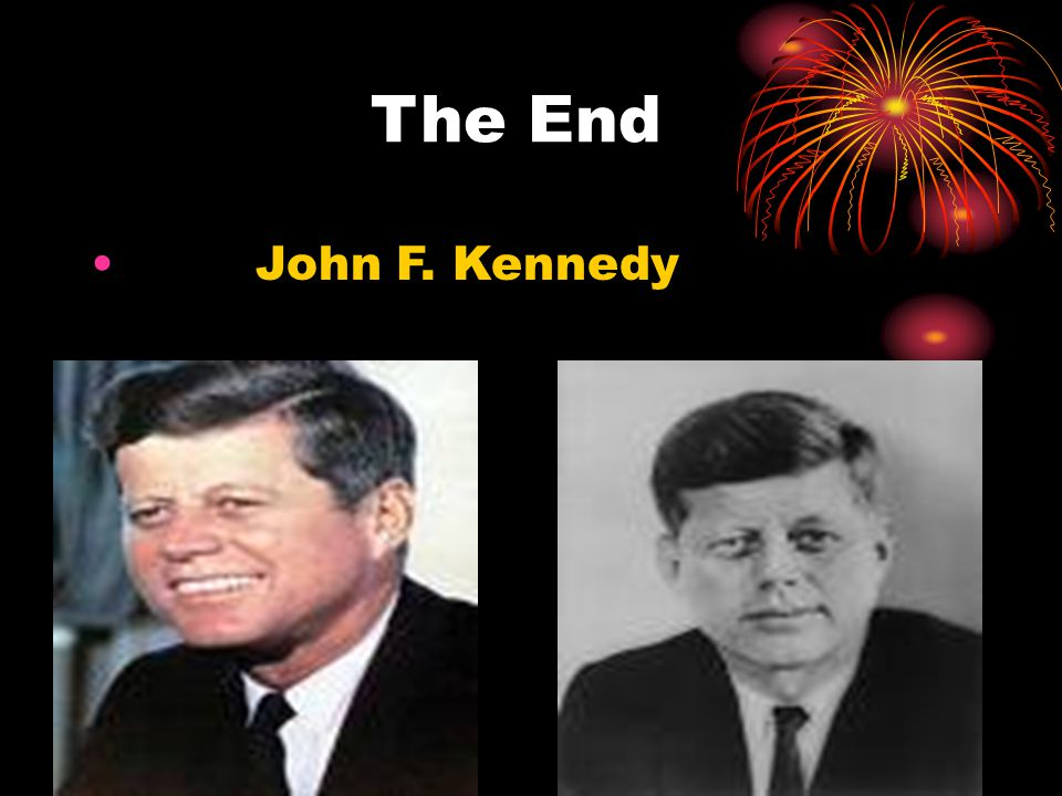 The End John F. Kennedy
