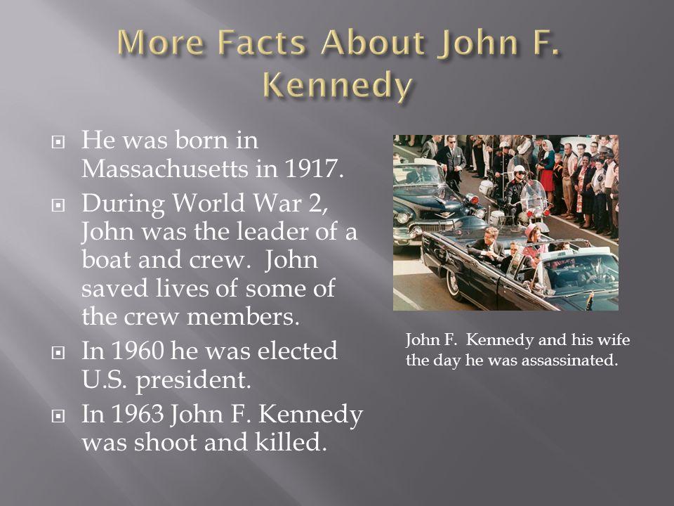  He was born in Massachusetts in 1917.