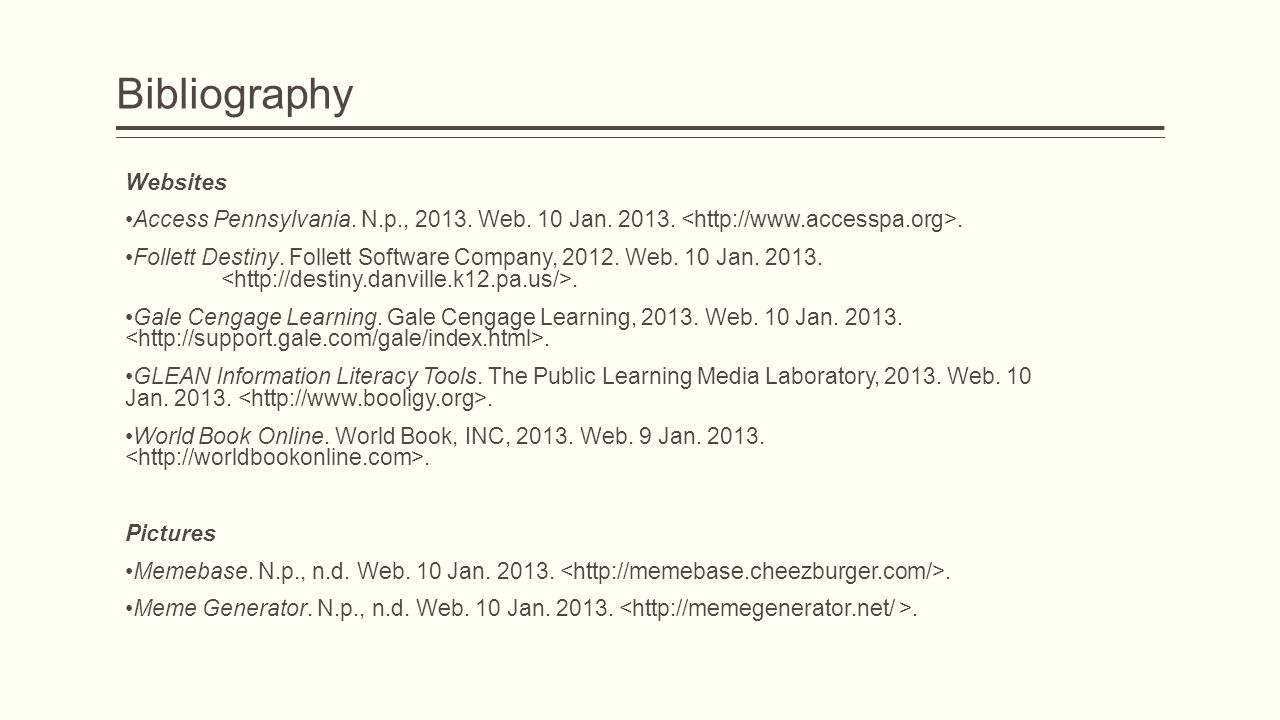 Bibliography Websites Access Pennsylvania. N.p., 2013.