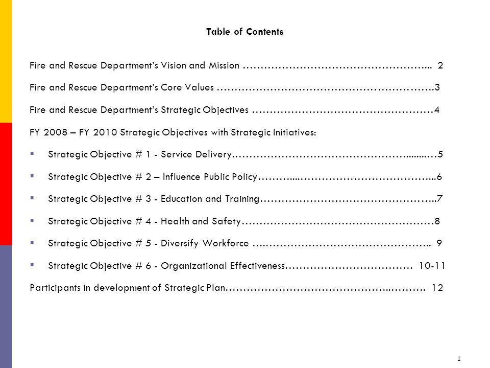 1 Table of Contents Fire and Rescue Department's Vision and Mission ……………………………………………...