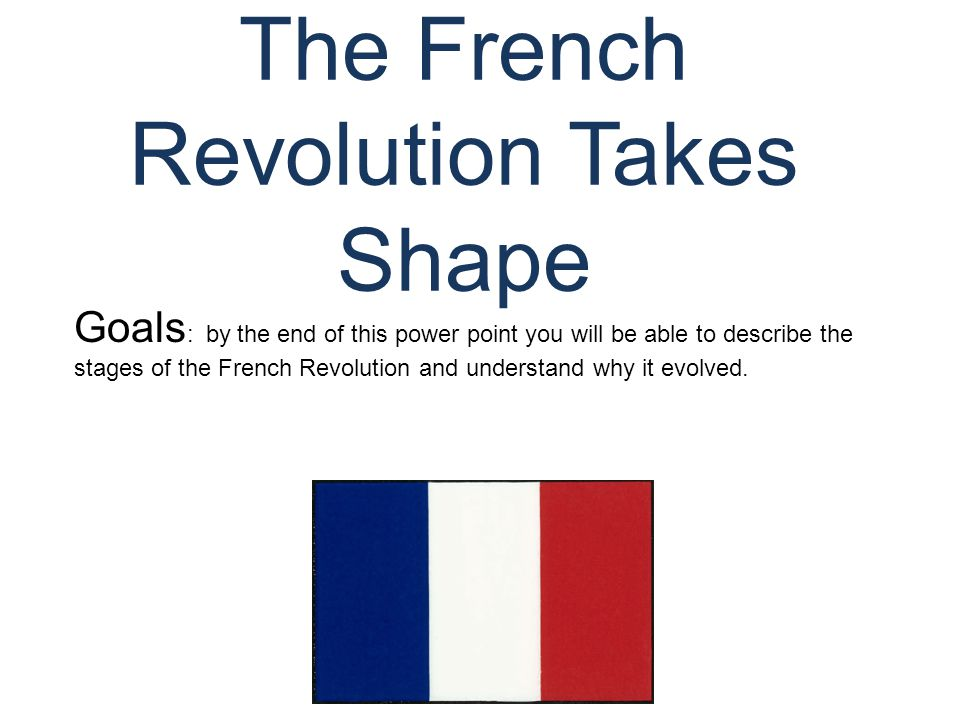 Four Phases (Periods) of the French Revolution National Assembly (1789-1791)Legislative Assembly (1791-1792)Convention/Radical Phase (1792-1795)Directory (1795-1799)