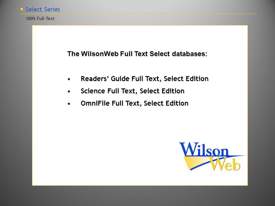 Select Series ALA Committee on Wilson Indexes The ALA Committee on Wilson Indexes All journals approved by this committee.All journals approved by this committee.