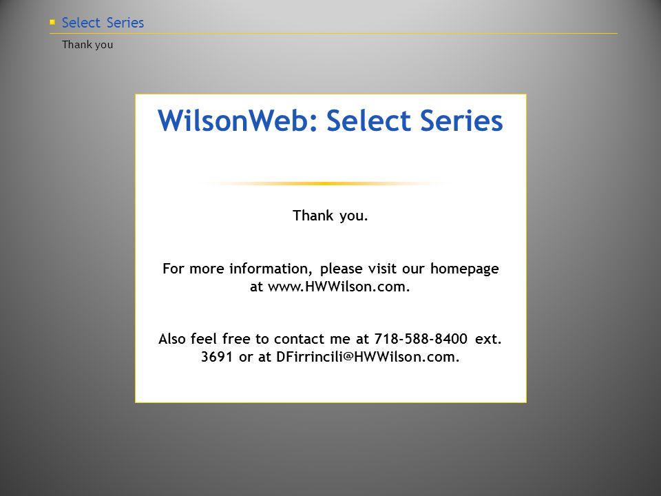 Select Series Thank you WilsonWeb: Select Series Thank you.