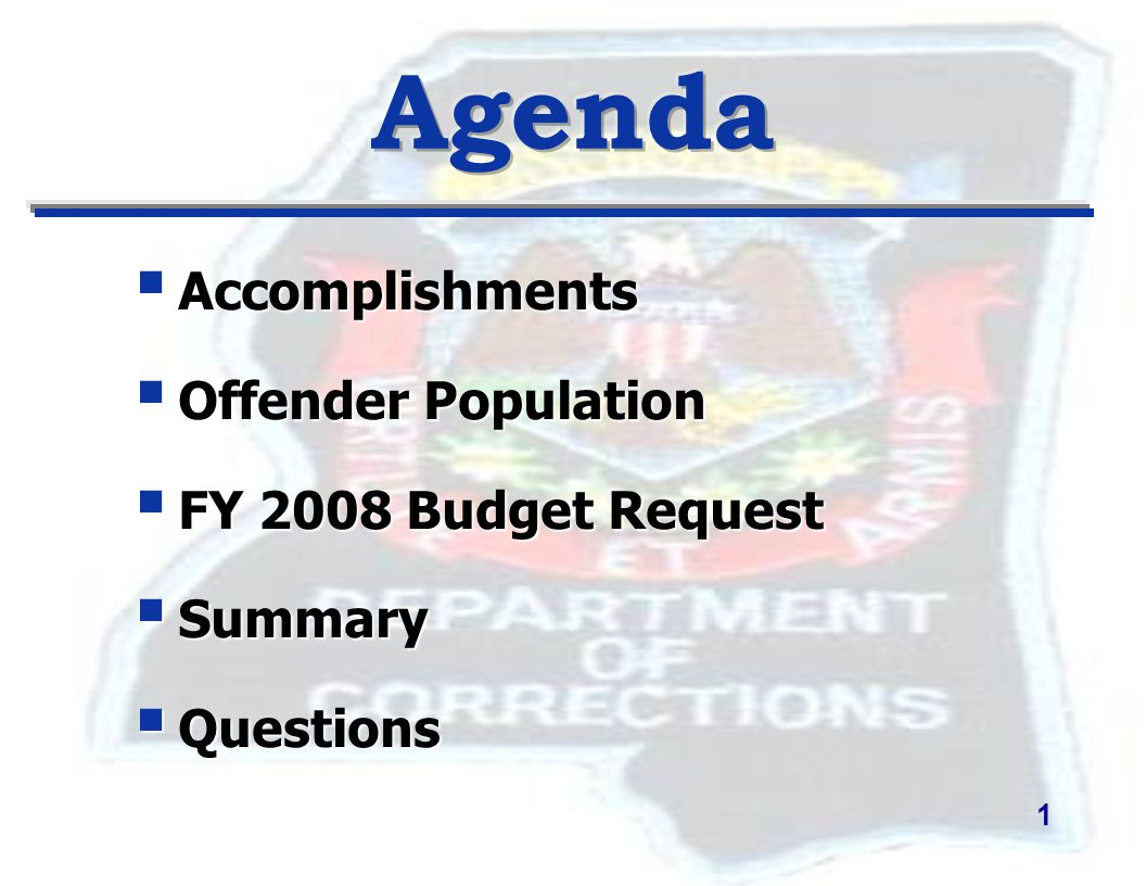  Accomplishments  Offender Population  FY 2008 Budget Request  Summary  Questions 1
