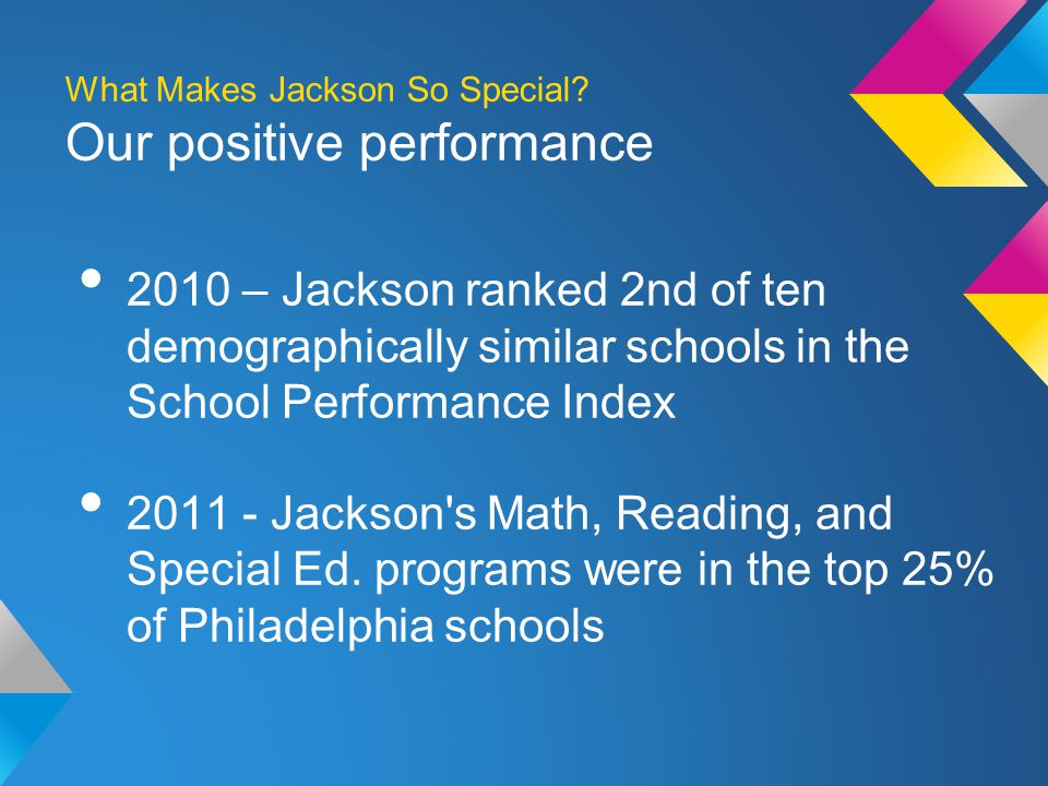 What Makes Jackson So Special.