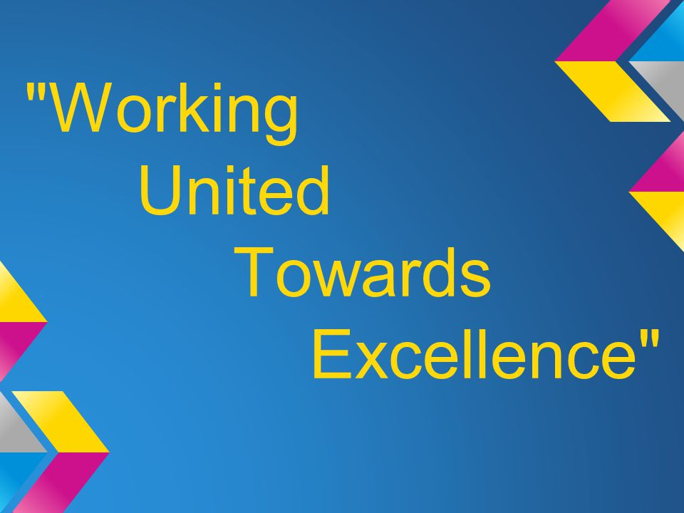 Working United. Towards Excellence