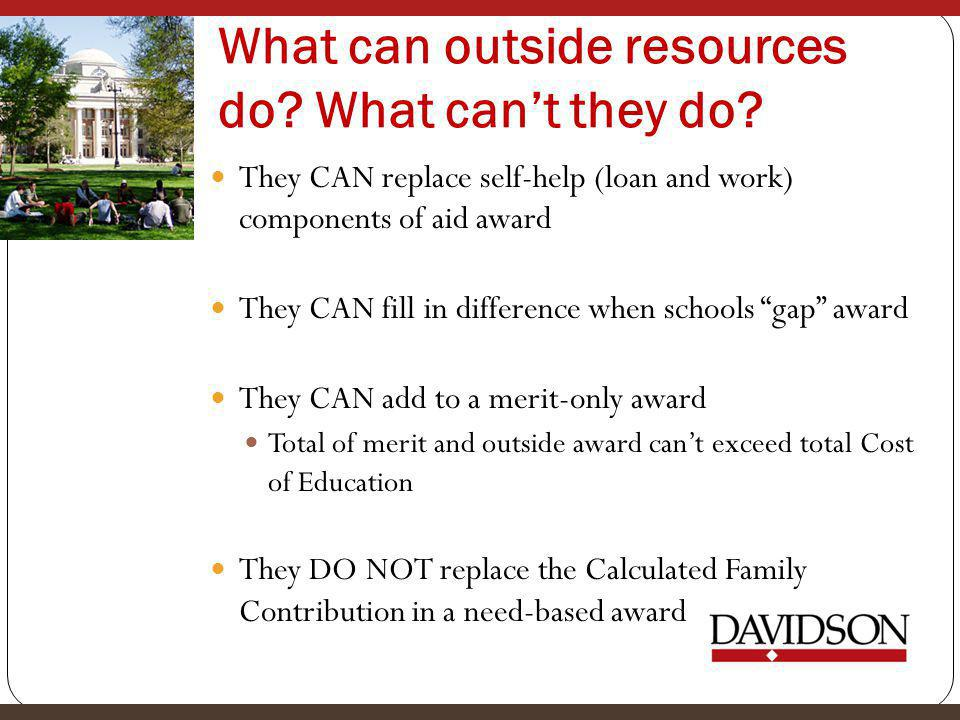 What can outside resources do. What can't they do.