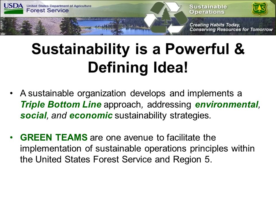 Sustainability is a Powerful & Defining Idea.