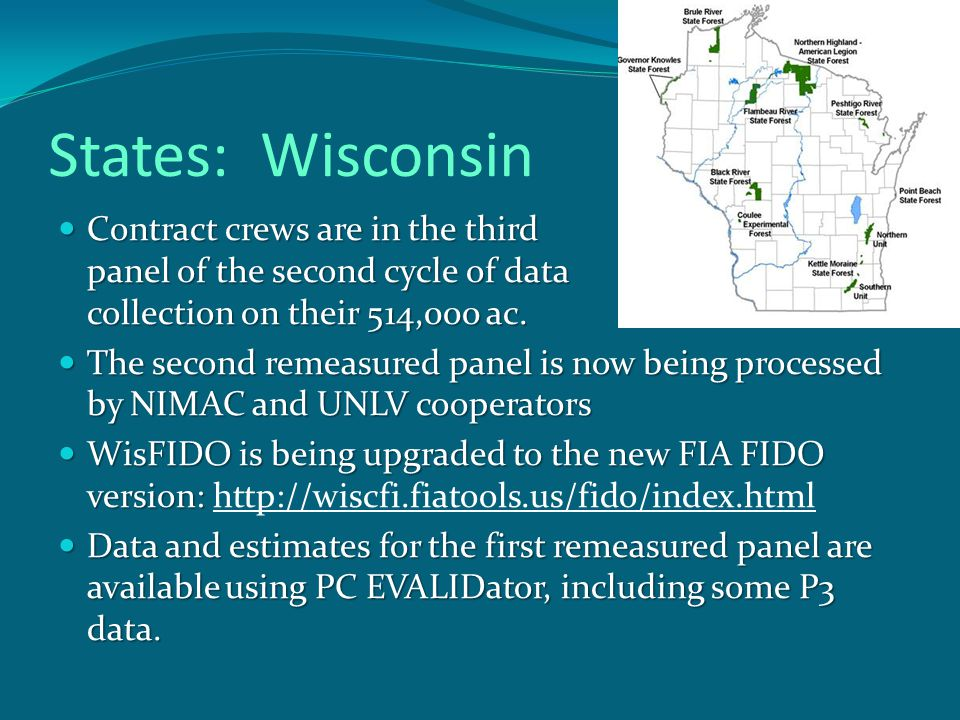 States: Wisconsin Contract crews are in the third panel of the second cycle of data collection on their 514,000 ac.