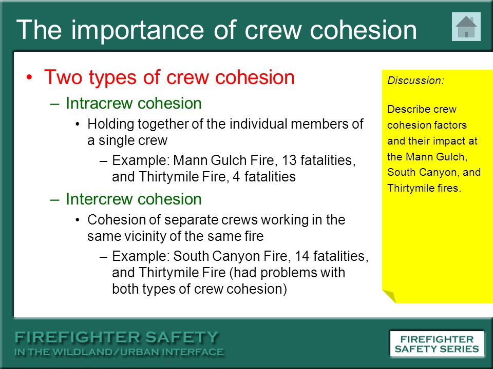The importance of crew cohesion Two types of crew cohesion –Intracrew cohesion Holding together of the individual members of a single crew –Example: M