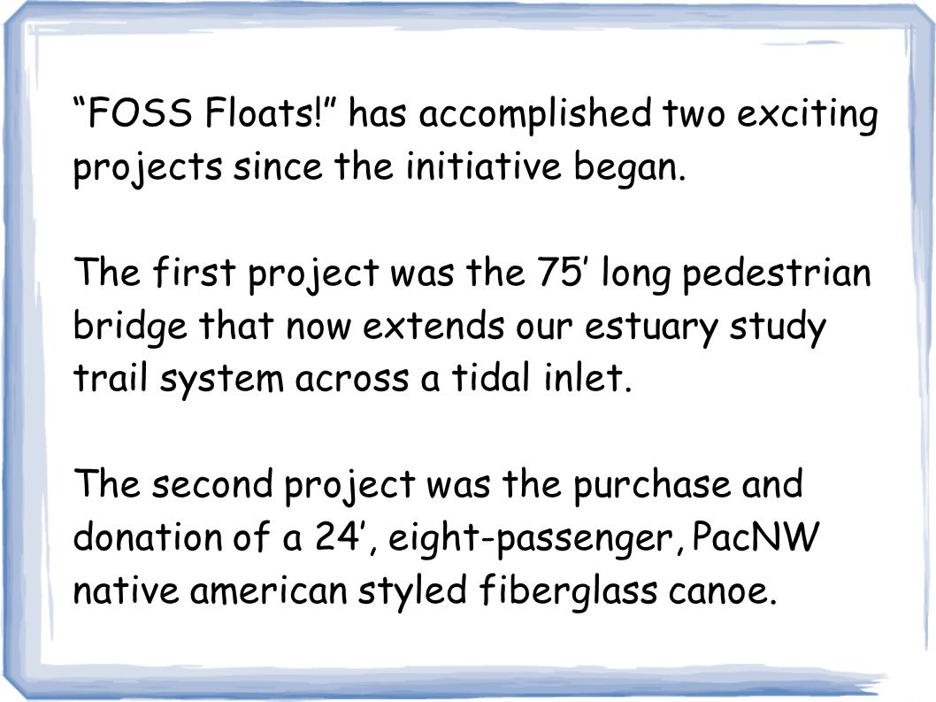 FOSS Floats! has accomplished two exciting projects since the initiative began.
