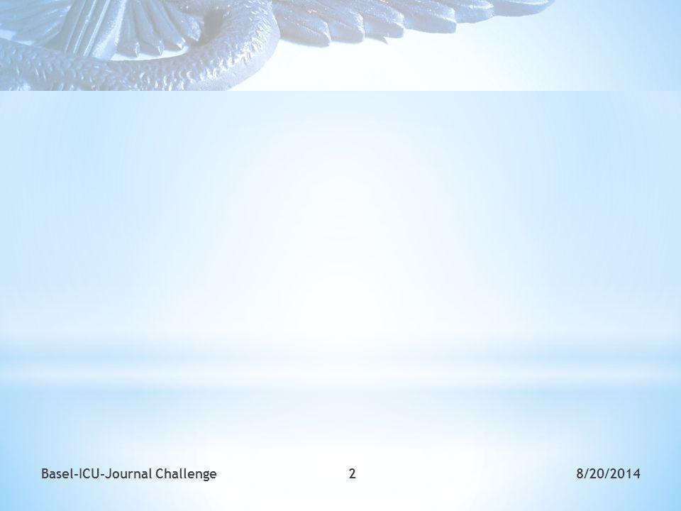 2Basel-ICU-Journal Challenge8/20/2014