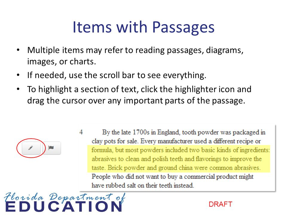 DRAFT Items with Passages Multiple items may refer to reading passages, diagrams, images, or charts.