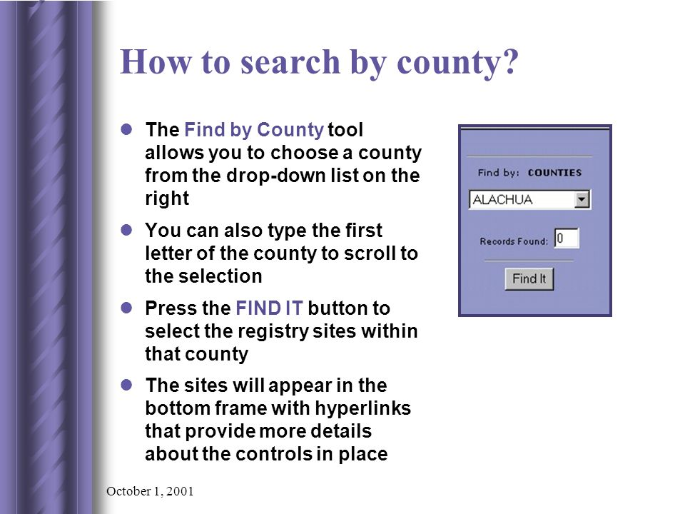 October 1, 2001 How to search by county.