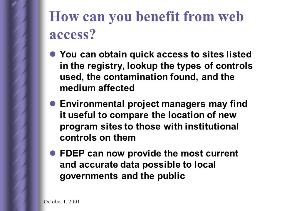 October 1, 2001 How can you benefit from web access.