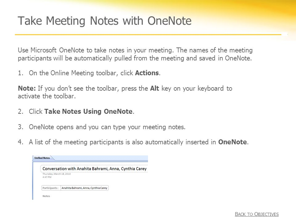 Take Meeting Notes with OneNote 1.On the Online Meeting toolbar, click Actions.