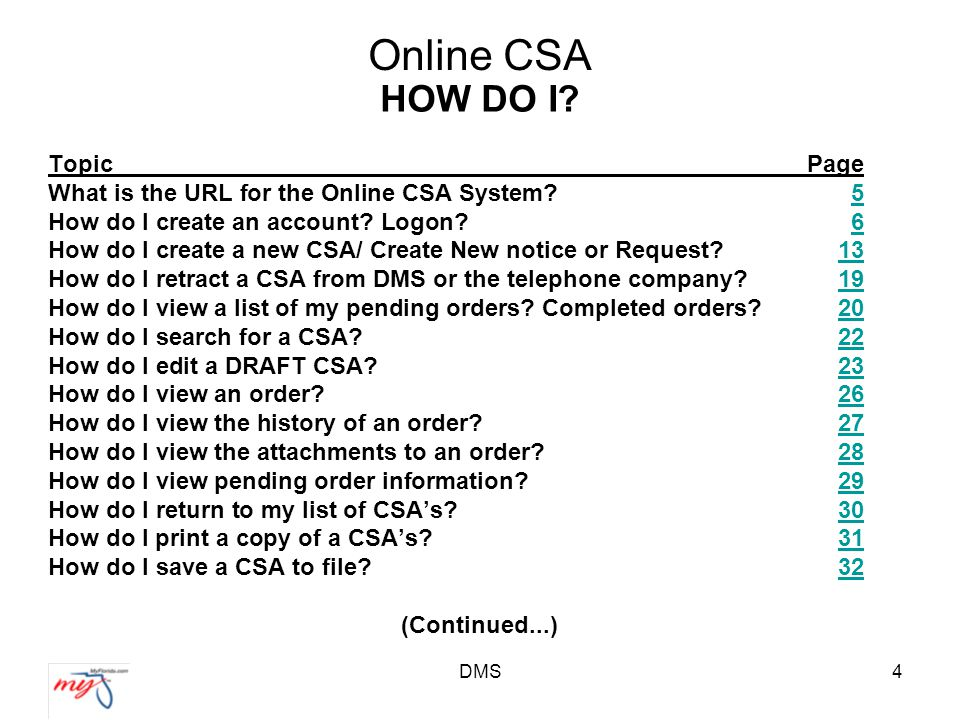 DMS15 Online CSA COMPLETING A CSA (Cont.) –Block (1) -Will default to the ID code listed in your profile.