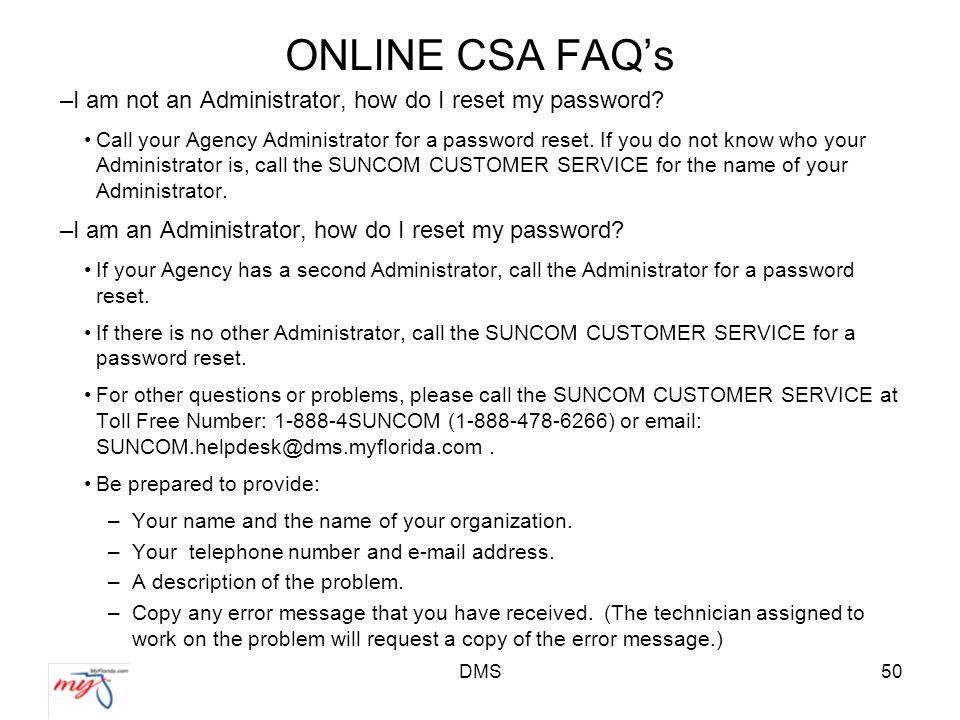DMS50 ONLINE CSA FAQ's –I am not an Administrator, how do I reset my password.