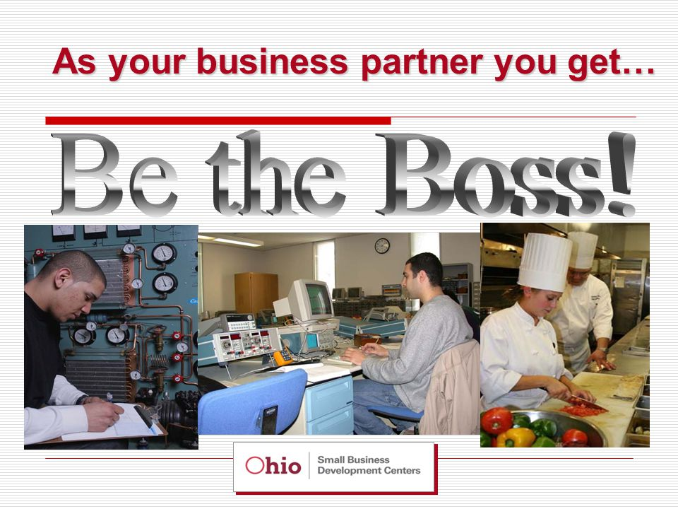 As your business partner you get…