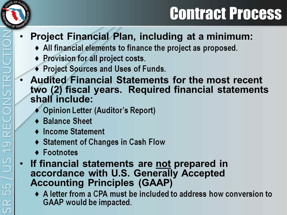 Contract Process Project Financial Plan, including at a minimum: ♦ All financial elements to finance the project as proposed.