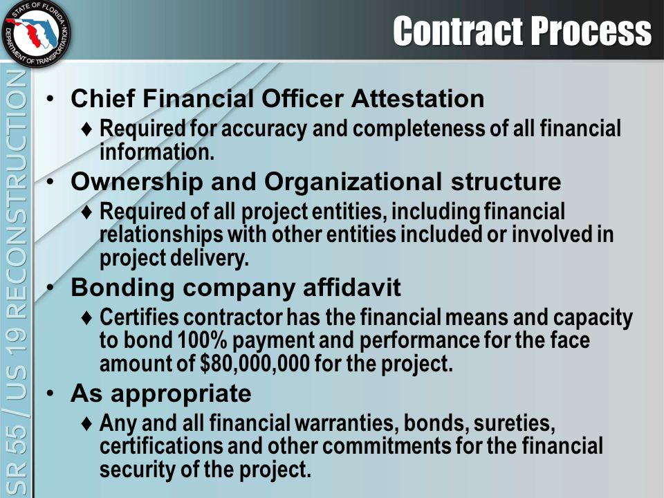 Contract Process Chief Financial Officer Attestation ♦ Required for accuracy and completeness of all financial information.