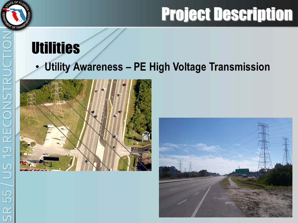 Project Description Utilities Utility Awareness – PE High Voltage Transmission
