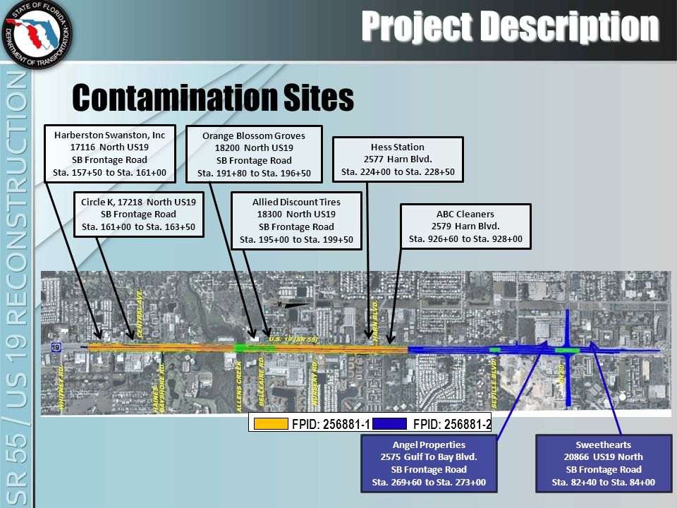 Project Description Contamination Sites Allied Discount Tires 18300 North US19 SB Frontage Road Sta.