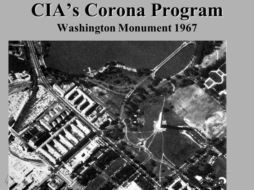 CIA's Corona Program CIA's Corona Program Washington Monument 1967