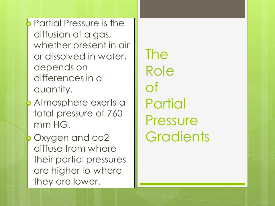  Partial Pressure is the diffusion of a gas, whether present in air or dissolved in water, depends on differences in a quantity.