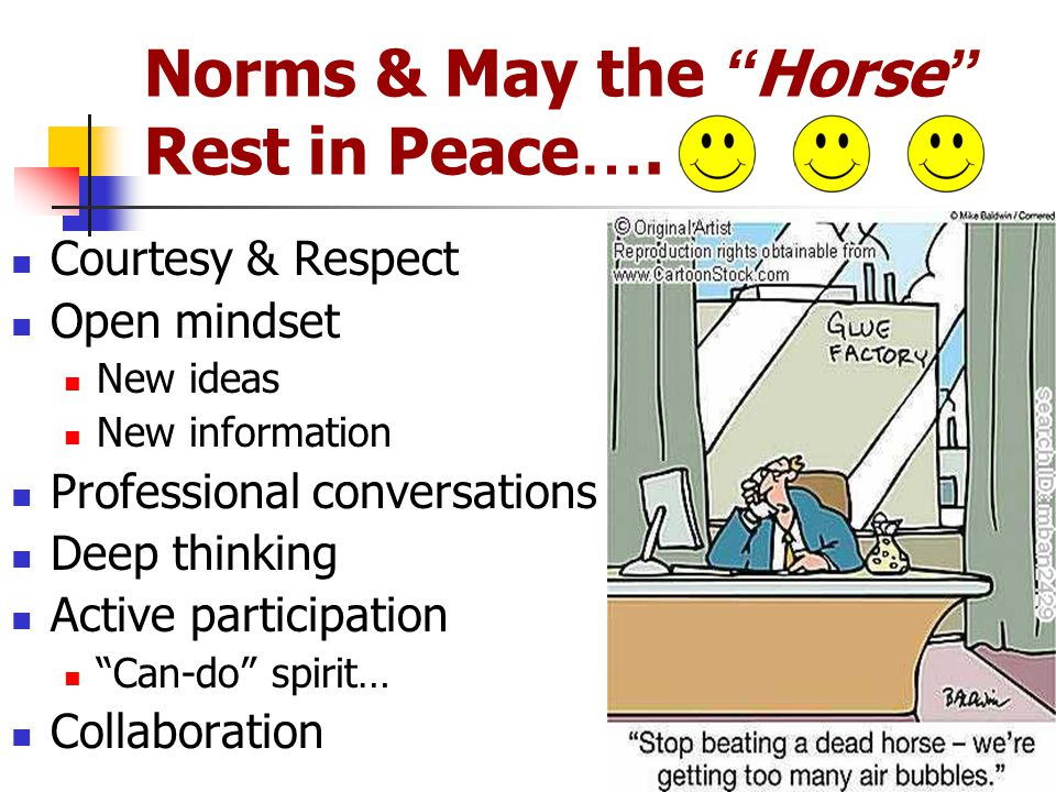 Norms & May the Horse Rest in Peace ….