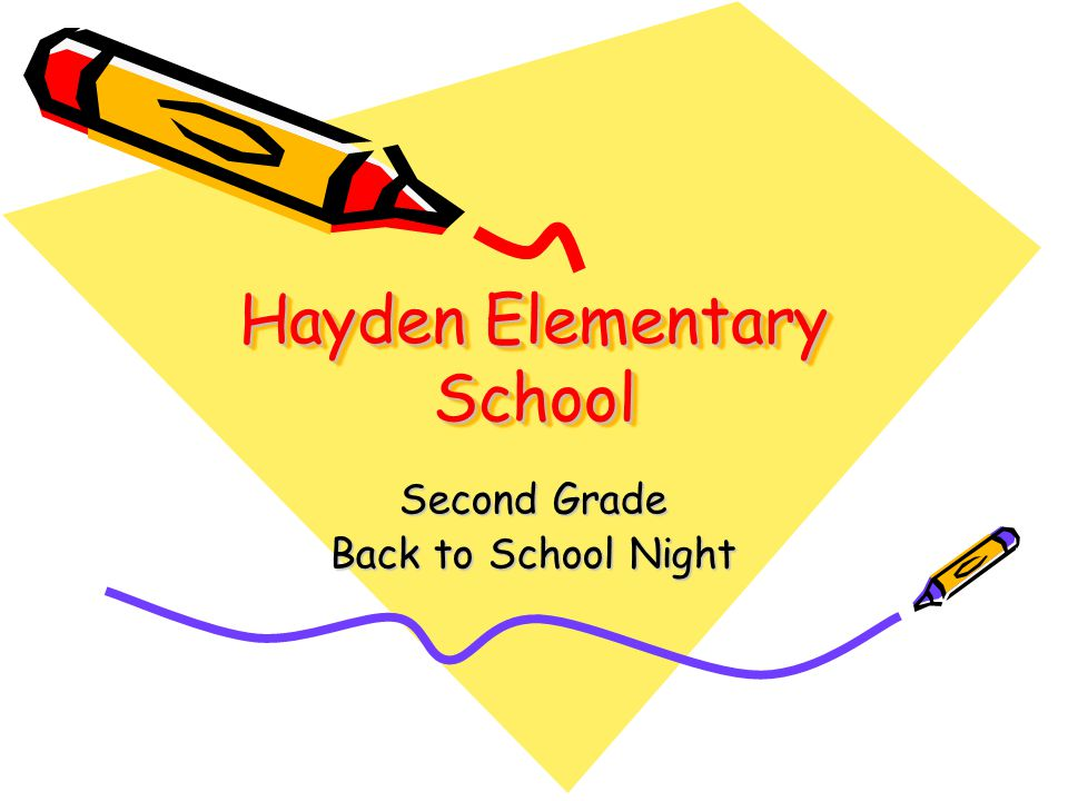 Hayden Elementary School Second Grade Back to School Night