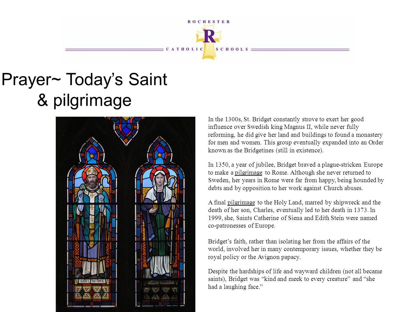 Prayer~ Today's Saint & pilgrimage In the 1300s, St.