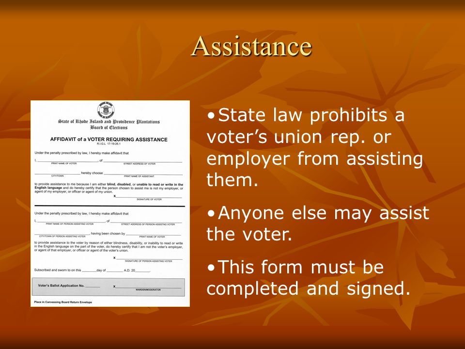 Assistance State law prohibits a voter's union rep.