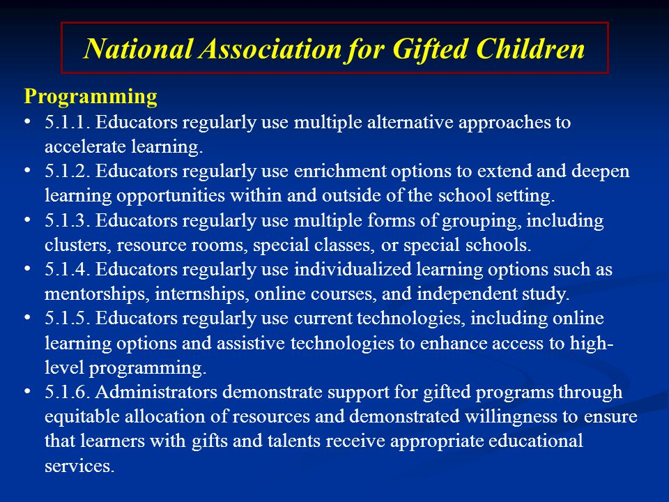 National Association for Gifted Children Programming 5.1.1.