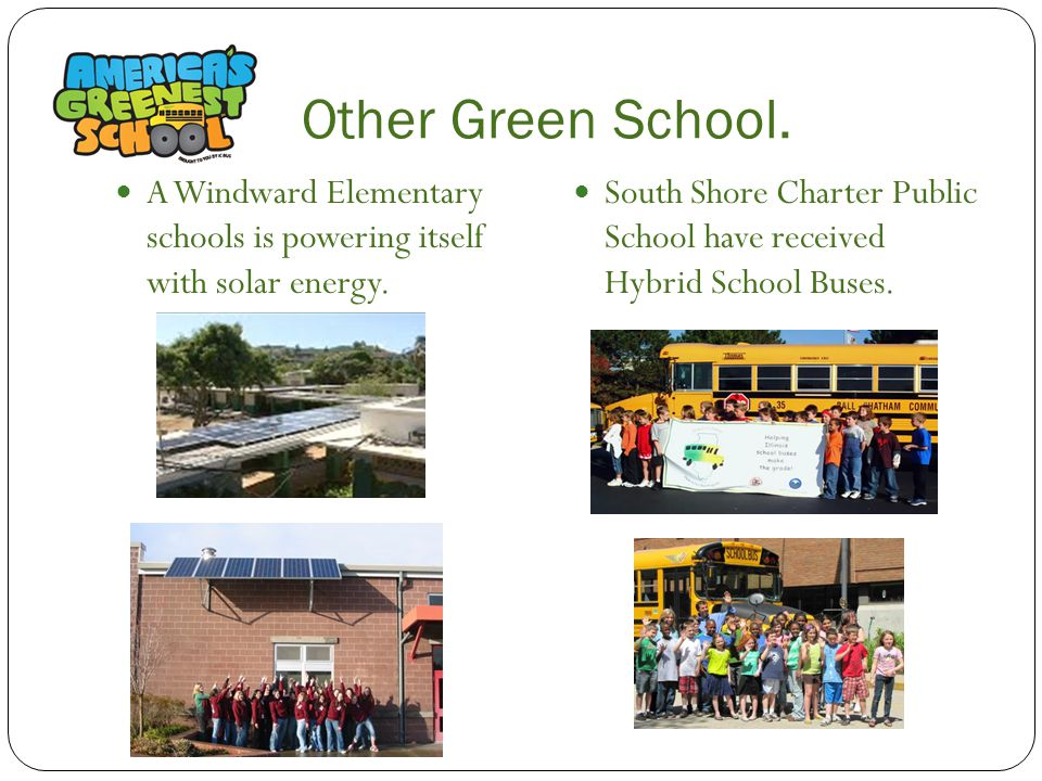 Other Green School.A Windward Elementary schools is powering itself with solar energy.