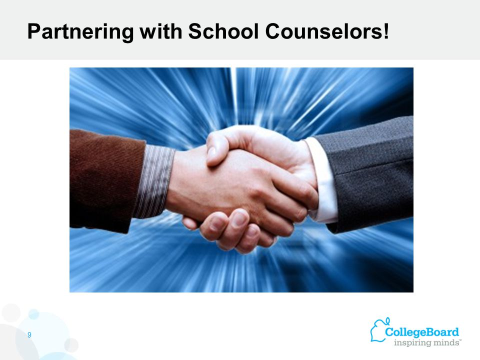 Partnering with School Counselors! 9