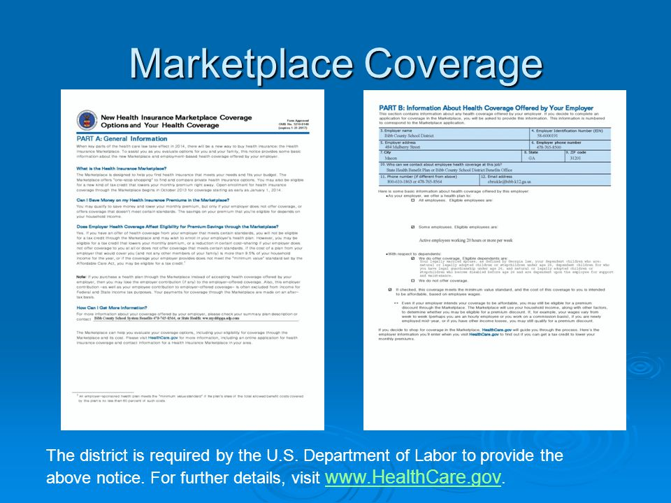 Marketplace Coverage The district is required by the U.S. Department of Labor to provide the above notice. For further details, visit www.HealthCare.g