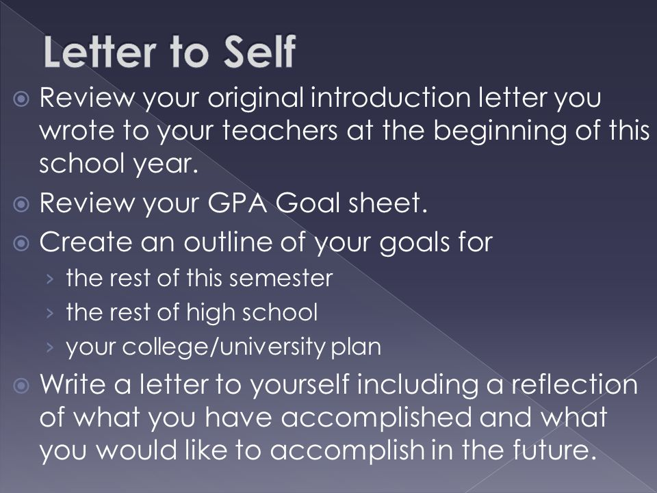  Review your original introduction letter you wrote to your teachers at the beginning of this school year.