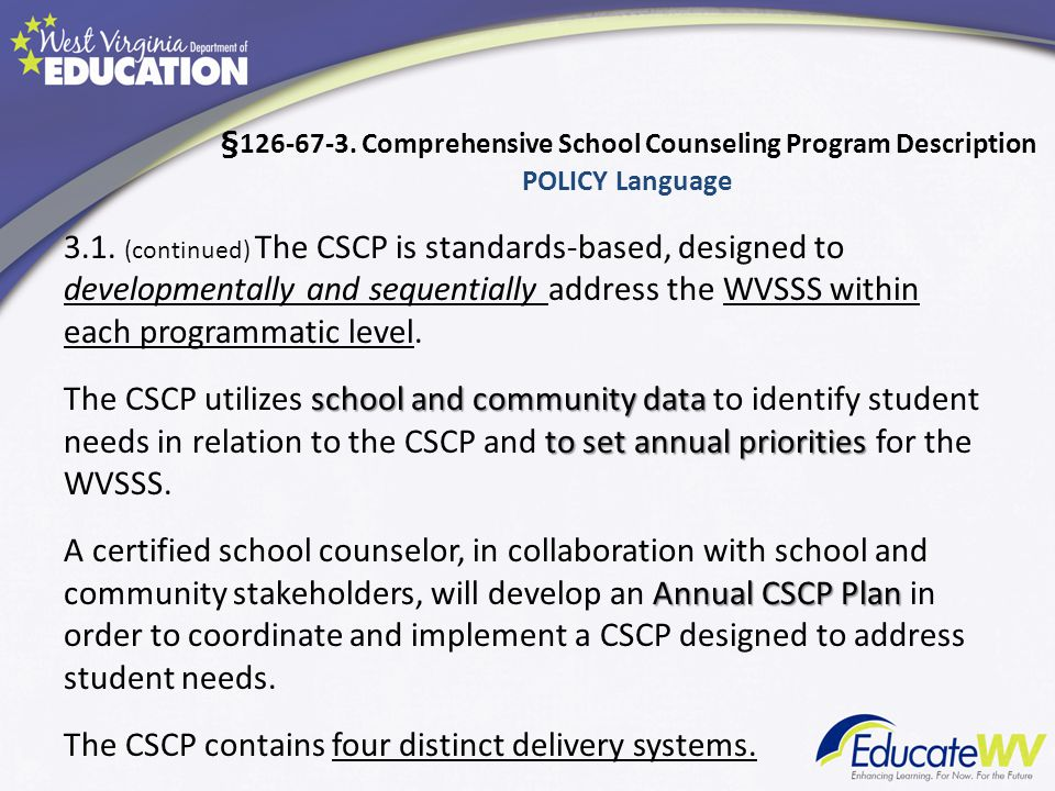 Delivery Systems Schools design and identify programs and resources that address identified student needs and enhance the success of each child.