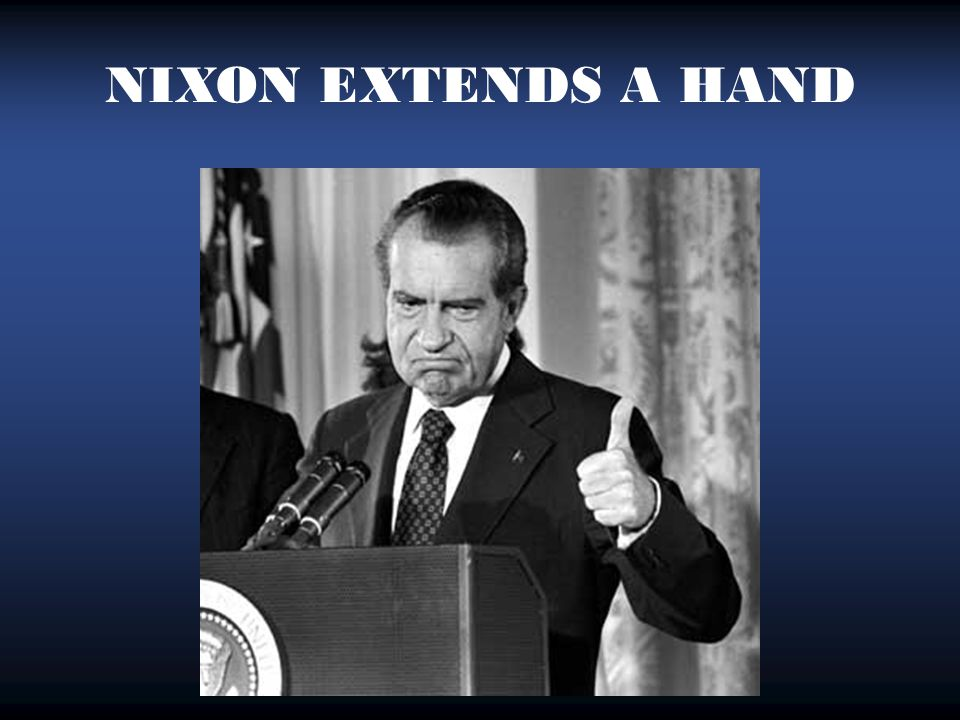 NIXON EXTENDS A HAND