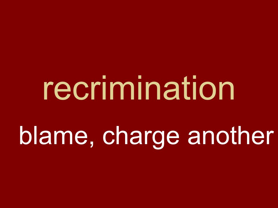 recrimination blame, charge another